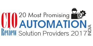 20 Most Promising Automation Solution Providers - 2017